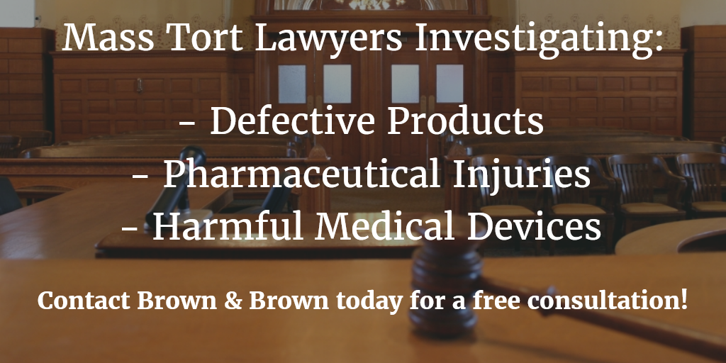Investigating Defective Drugs & Products - Mass Tort Lawsuits